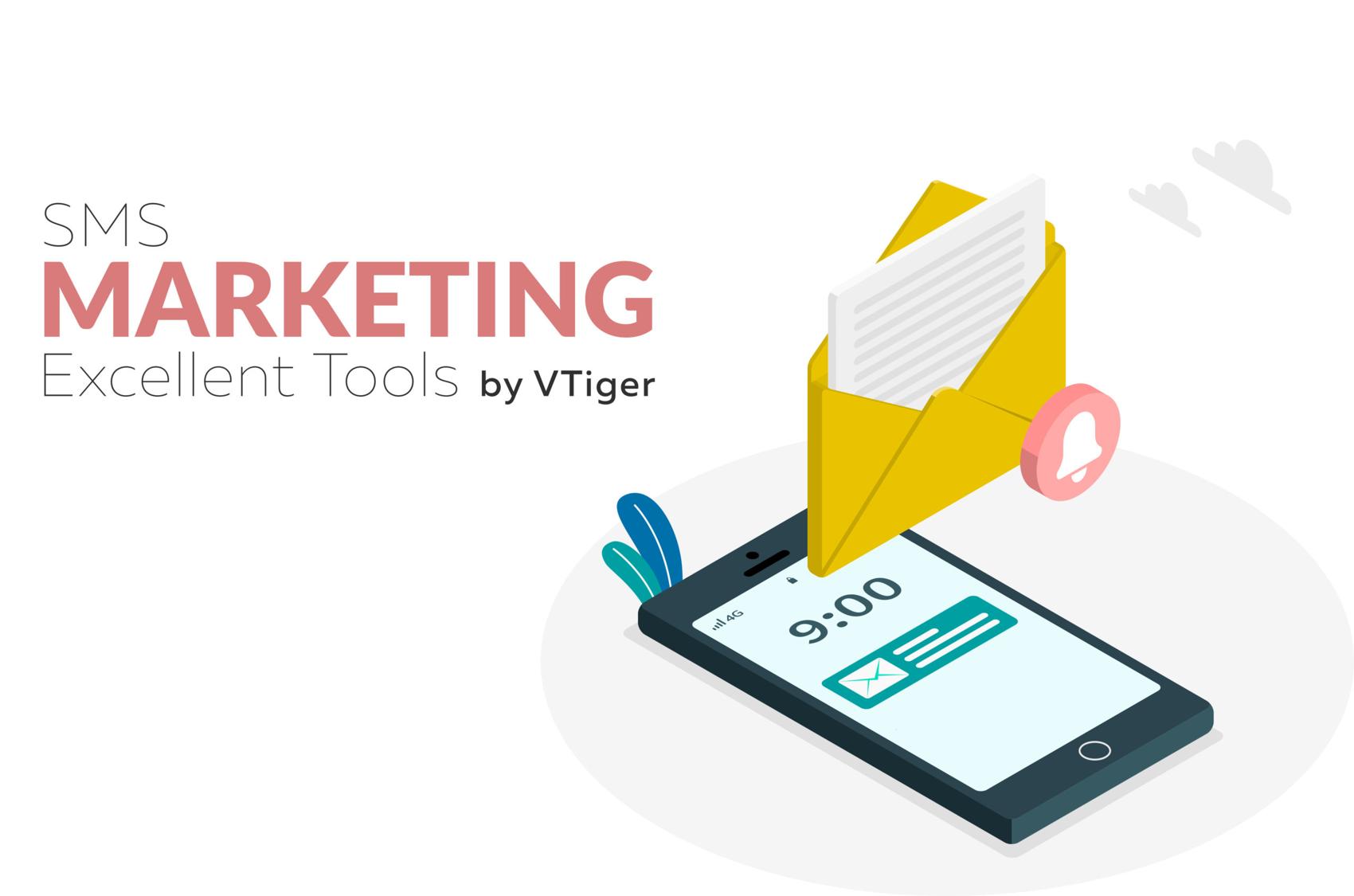 Vtiger cung cấp công cụ hỗ trợ đắc lực cho SMS Marketing